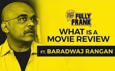 What is a Movie Review feat. Baradwaj Rangan