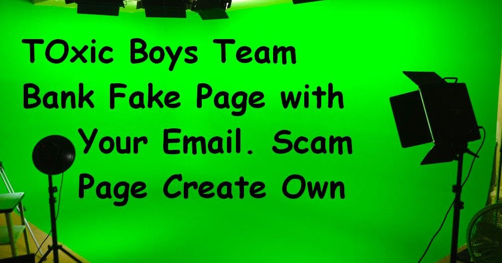 How to Create any Online Payment Scam Page and Bank Page
