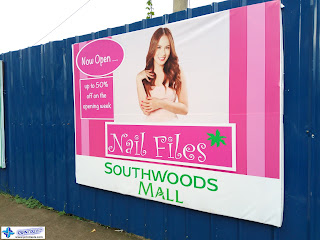Custom Tarpaulin Banner - Nail Files, Southwoods Mall, Binan. Laguna