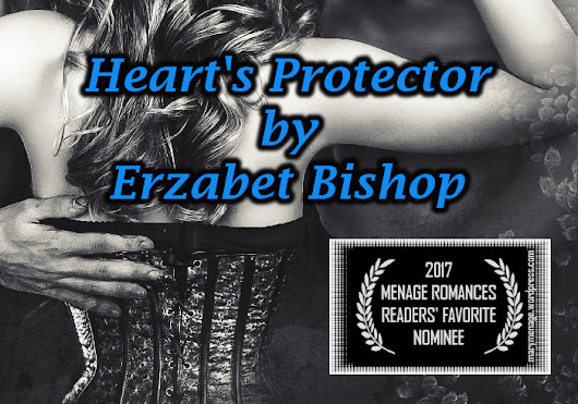 Erzabet Bishop's HEART'S PROTECTOR is a Finalist!