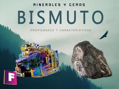 Bismuto - Propiedades y caracteristicas