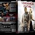 Capa DVD Vingança Fatal [Exclusiva]
