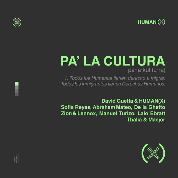 HUMAN X, DAVID GUETTA - Pa la cultura