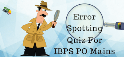 Error Supporting Quiz For IBPS PO Mains