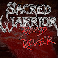 "Το single των Sacred Warrior ""Blood River"""