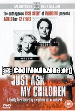 Just Ask My Children (2001)
