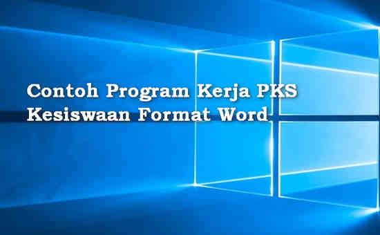 Contoh Program Kerja PKS Kesiswaan Format Word
