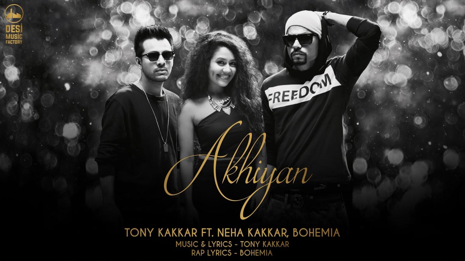 Akhiyan Unplugged Neha Kakkar Tony Kakkar Bohemia Guitar