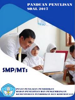 Download Buku Panduan Penuliasn Soal SMP/MTs Terbaru