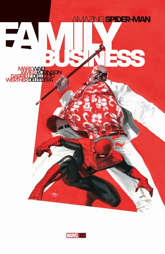 Amazing Spider-Man OGN Family Business by Mark Waid, James Robinson,Gabriele Dell Otto, and Werther Dell Edera