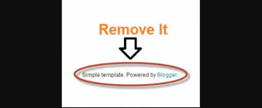 Remove Powered By Blogger Footer Link