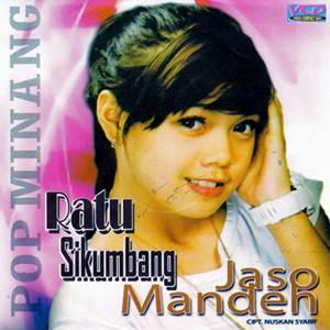 Ratu Sikumbang - Jaso Mandeh (Full Album)