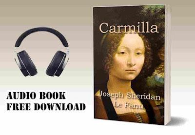 Carmilla Joseph Sheridan Le Fanu audio book free download