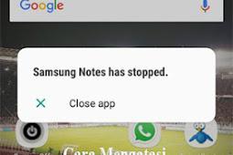 Cara Mengatasi Aplikasi Samsung Notes Terhenti di SAMSUNG GALAXY J3 PRO
