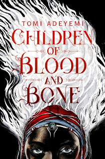 Children of Blood and Bone by Tomi Adeyemi cover