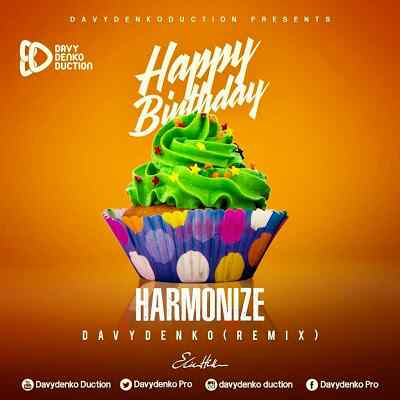 Download Mp3 | Harmonize - Happy Birthday (Davydenko Remix)