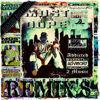 Most Dope Remixes - Bonus Edition