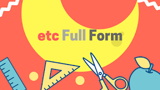 etc full form