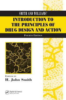 Smith and Williams' Introduction to the Principles of Drug Design and Action -  Fourth Edition pdf free download