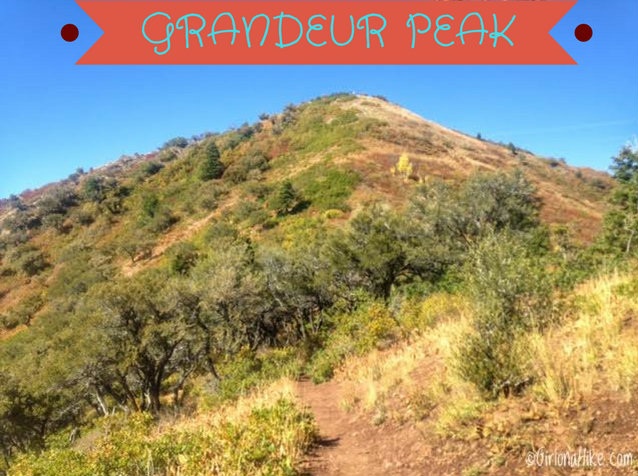 The Best 8 Trails in Salt Lake City For Visitors, Grandeur Peak