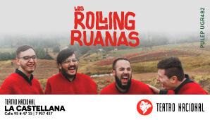 Concierto de LOS ROLLING RUANAS | Teatro Nacional
