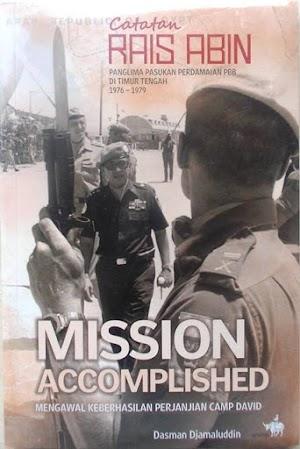Mission Accomplished (Catatan Rais Abin)