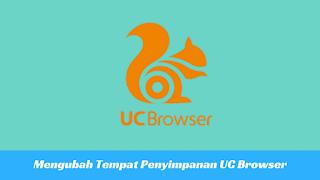 Cara Menyimpan Hasil Download di UC Browser ke Memori Eksternal