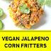 Vegan Jalapeno Corn Fritters