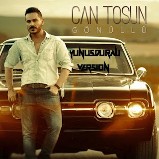 Can Tosun - Gönüllü (Yunus Duralı Version)