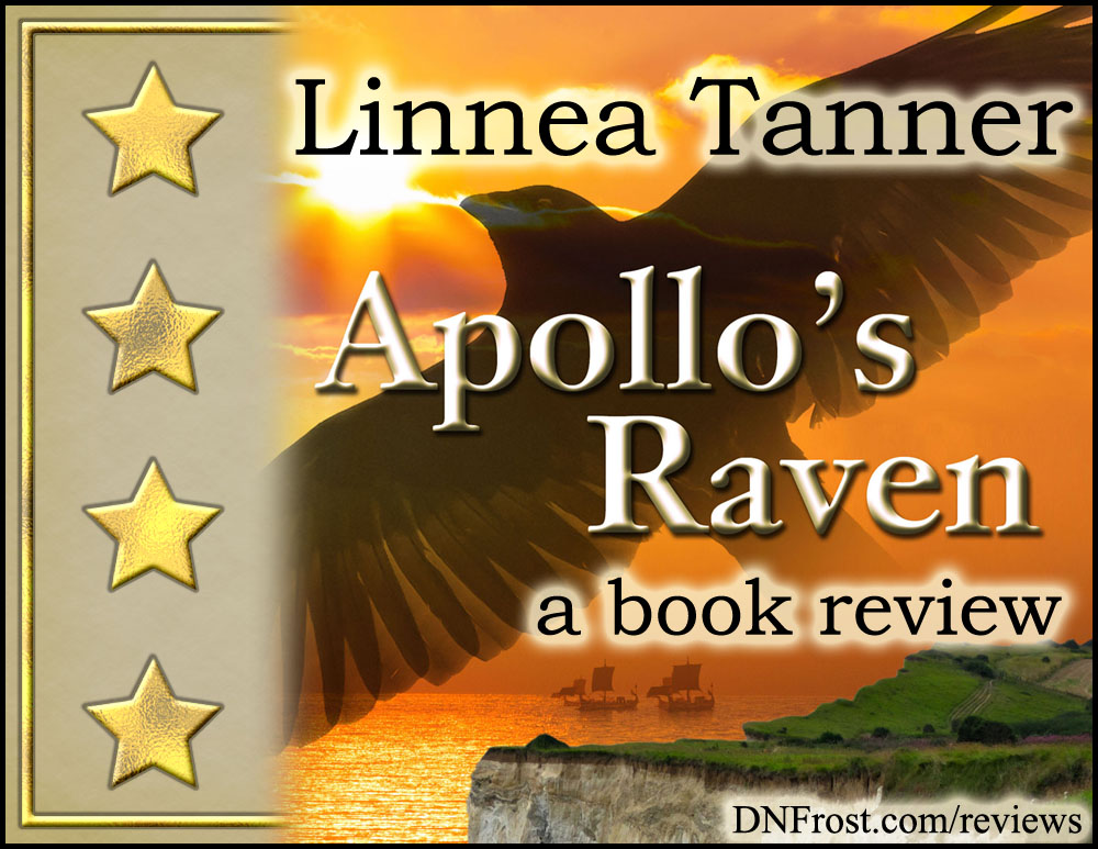 Apollo's Raven by Linnea Tanner: romantic tale of intrigue and Celtic mysticism http://www.dnfrost.com/2017/04/apollos-raven-by-linnea-tanner-book.html A book review by D.N.Frost @DNFrost13 Part 7 of a series.