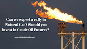 Natural Gas price daily forecast and trade techniques to invest in Crude Oil