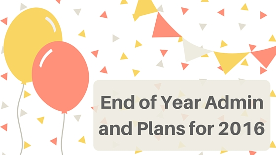 End of Year Admin and Plans for 2016