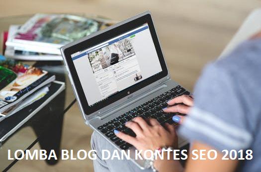 Info Lomba Blog Dan Kontes SEO 2018