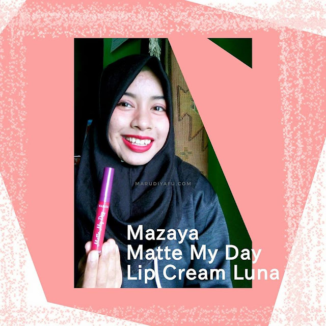 Mazaya Matte My Day Lip Cream