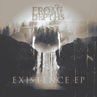 From The Depths - Existence (EP) - Album Download, Itunes Cover, Official Cover, Album CD Cover Art, Tracklist