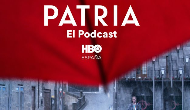 """PATRIA"", EL PODCAST, EXCLUSIVA DE SPOTIFY"
