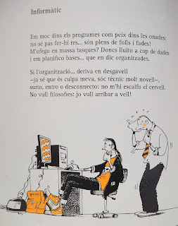 Llibre dels oficis : 44 retrats 44 (per anar pensant el que farem quan serem grans) / Tomàs Lluc ; amb il·lustracions de Cristina Losantos. Poema: Informàtic. P. 28 per Teresa Grau Ros