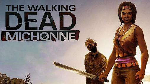 The Walking Dead: Michonne 1.1.1 (APK + OBB Data) [MOD] For Android - Free Download