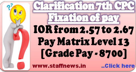 clarification-7th-cpc-pay-fixation