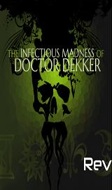 doctor dekker header 1 902x507 - The.Infectious.Madness.of.Doctor.Dekker-SKIDROW