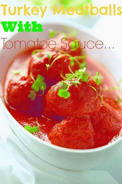 Turkey Meatballs With Tomatoe Sauce