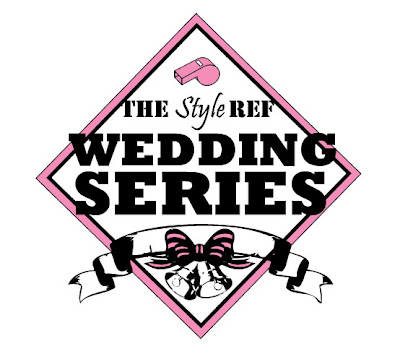 The Style Ref's Wedding Series