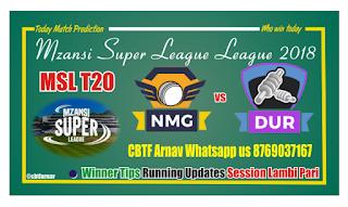Today Match Prediction Durban Heat vs Nelson Mandela Bay Giants MSL 2018 8th