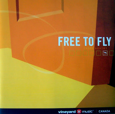 Vineyard Music Canada-Free To Fly-