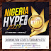 Nomination for the 3rd Edition Of Nigeria Hype Awards Opens February 6th, 2019