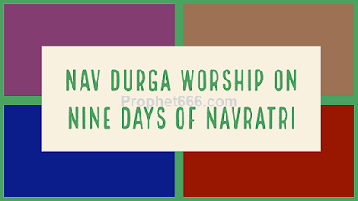 Benefits the Worship of All Nine Forms of the Divine Mother on Nine Days of Navratri