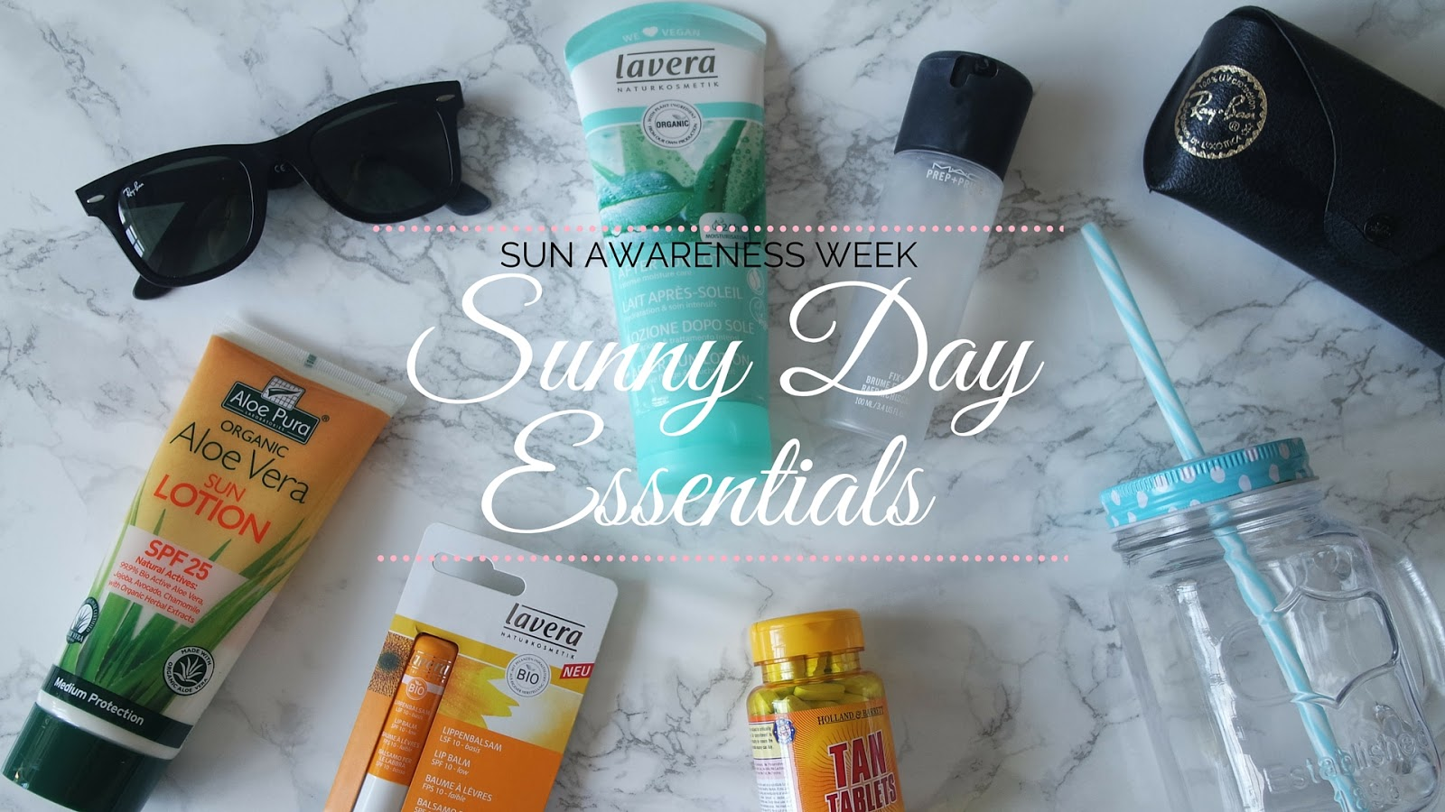Life Lately || Sunny Day Essentials for Sun Awareness Week