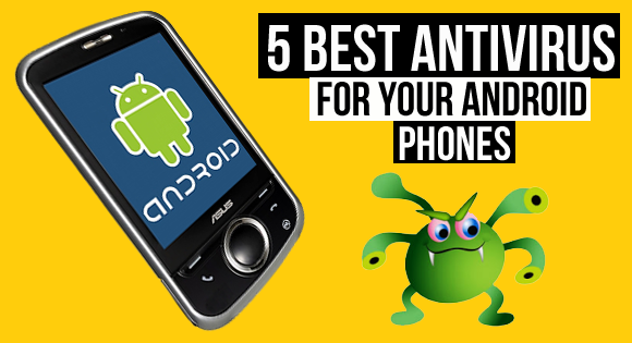 Best Antivirus Android Mobile Phone