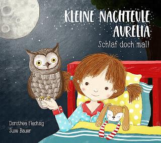 Cover von Dorothea Flechsig - Kleine Nachteule Aurelia. Schlaf doch mal!