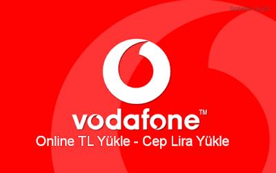 Vodafone tl yükle, vodafone cep lira yükle, online tl yükle